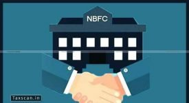 NBFCs - Assets - Financial Institutions - Investments - Taxscan
