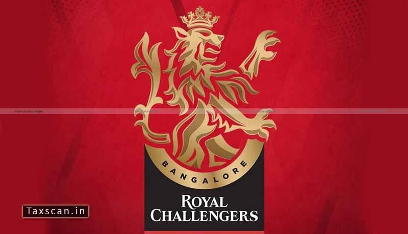 Royal Challengers Bangalore - RCB - ITAT - Taxscan