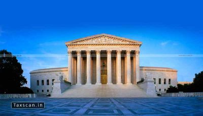 US - Supreme -Court - Taxscan