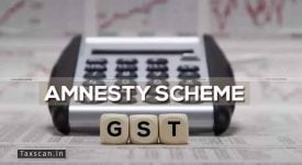 Unresolved GST issues - GST Amnesty Scheme - Taxscan