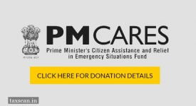 Foreign Remittances - PM Cares Fund - tax - Taxscan