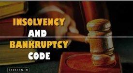 Insolvency and Bankruptcy Code - IBC Amendment- Taxscan