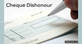 Dishonouring Cheque- Taxscan