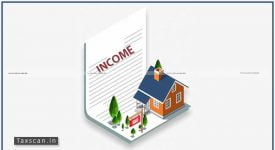 ITAT - rental income -Taxscan