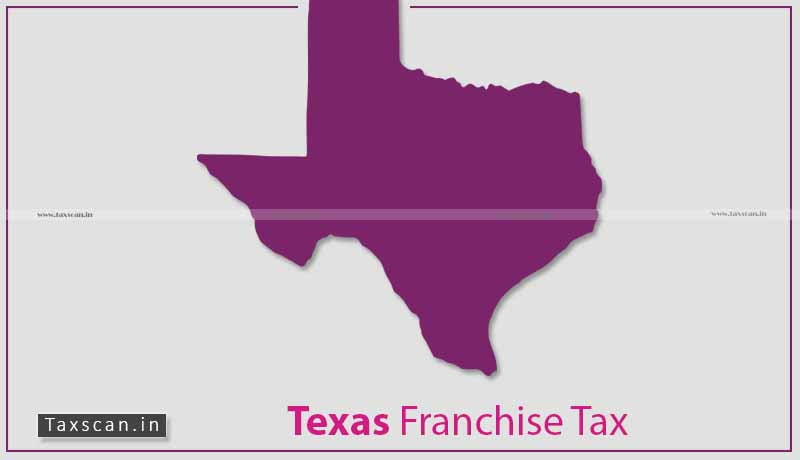 Texas Franchise - Taxscan