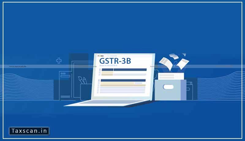 Due Date GSTR-3B - CBIC - GSTR-3B - Taxscan