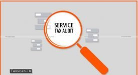 Service Tax Audit - GST -Taxscan