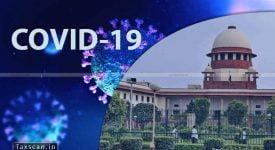 Limitation Period - COVID-19 Supreme Court - COVID-19 Video Conferencing - Recovery Tax COVID-19 - Taxscan