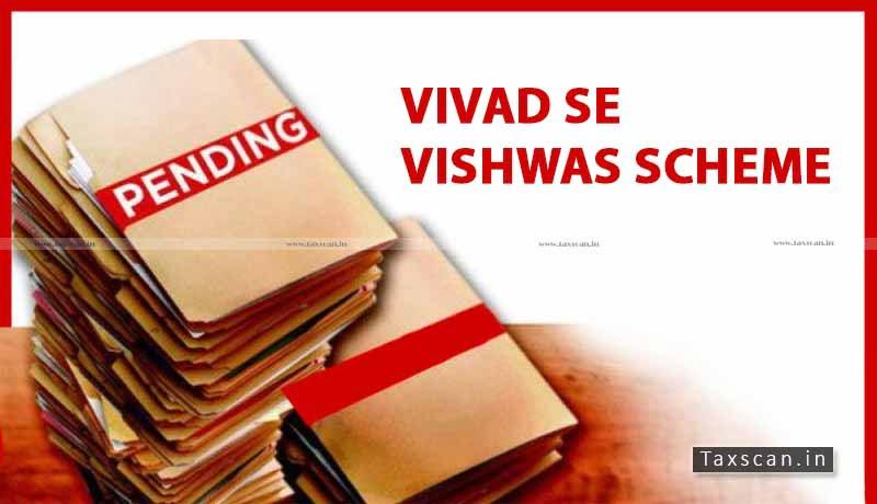 Cases pending - CBDT - Vivad se Vishwas Scheme -Taxscan