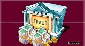 Bank Frauds - CBI - delhi - Taxscan