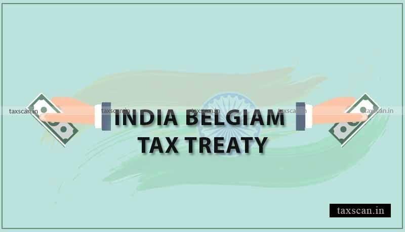 India Belgium Treaty - Taxscan