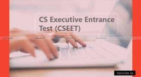 CS Executive Entrance Test - Taxscan
