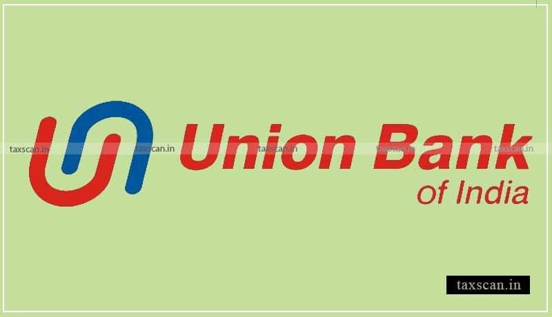 Union Bank India - Job - Taxscan