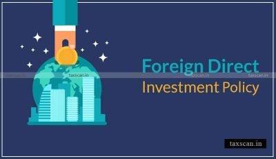 FDI Policy -Taxscan