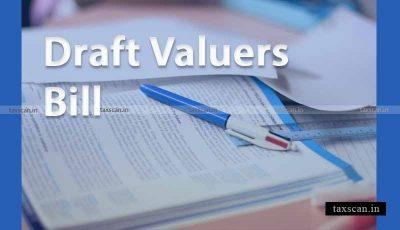 Draft Valuers Bill - NAA - Taxscan