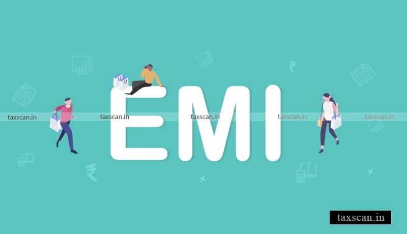 RBI Moratorium - EMI - Taxscan