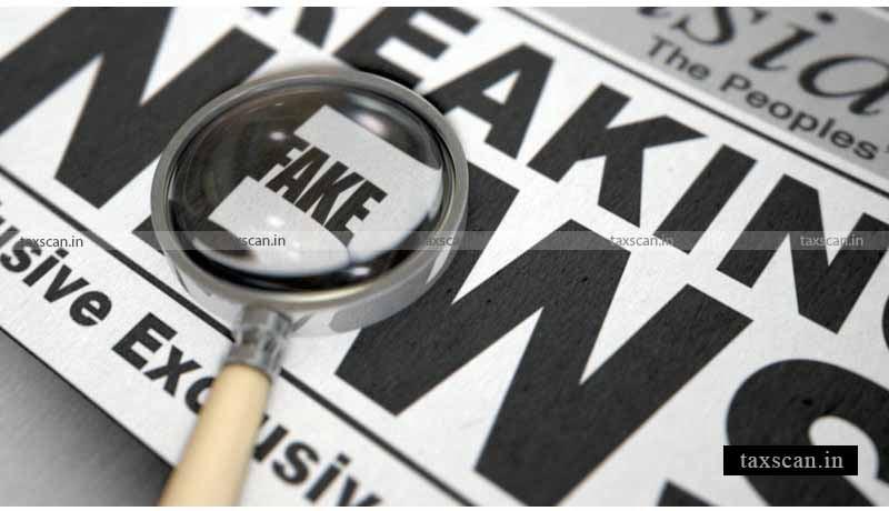 unverified news - fake news - Taxscan