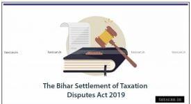 Bihar Taxation Disputes Act - GST - Taxscan