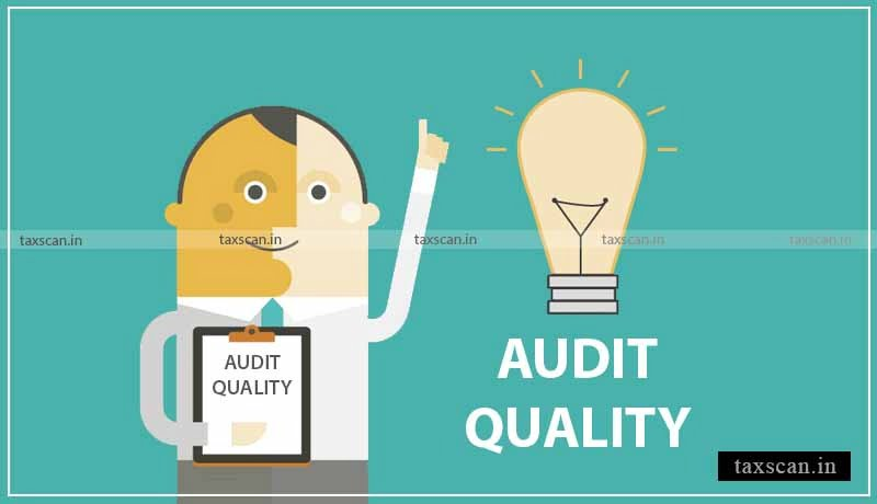 ICAI - Audit Quality - Taxscan
