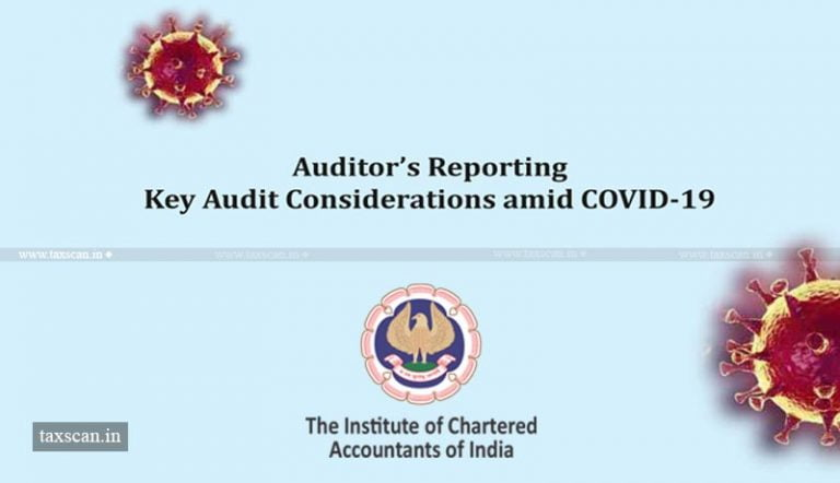 ICAI issues Guidelines for Key Considerations by Auditors amid COVID-19
