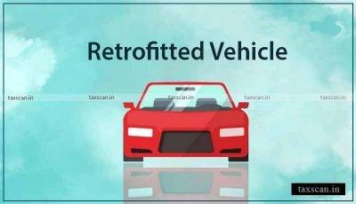 Retrofitted Vehicle - GST - AAR - AAR Karnataka - Taxscan