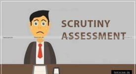Scrutiny Assessment - ITAT - Taxscan