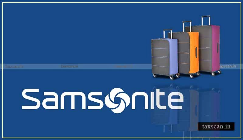 Samsonite - GST - NAA - Consumers - Taxscan