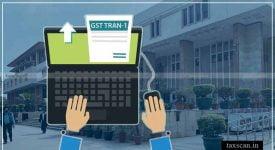 GST TRAN-1 - Taxscan