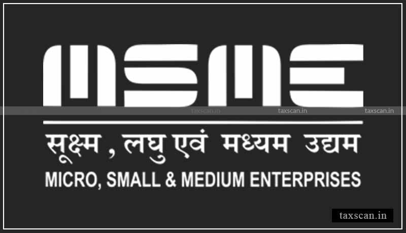 MSMEs - CBIC - Taxscan