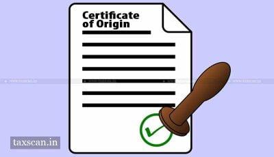 Certificate Of Orgin - DGFT - Taxscan
