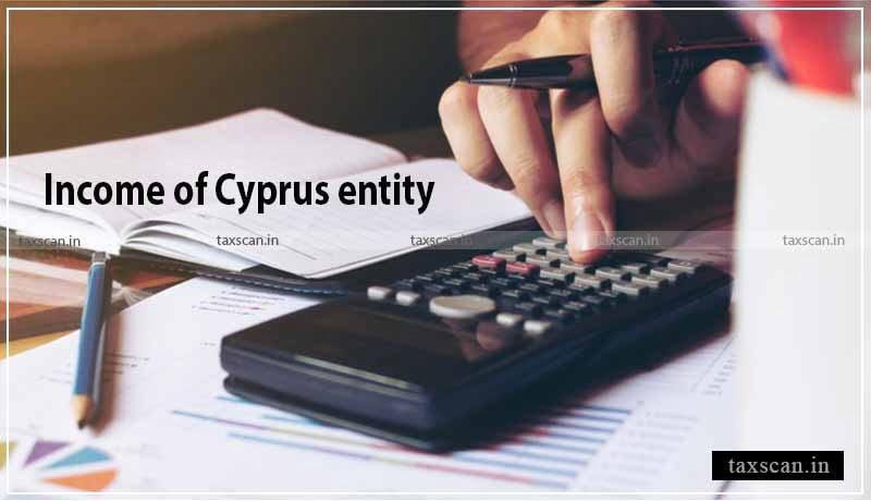 ITAT - Cyprus entity - DTAA- Income -Taxscan