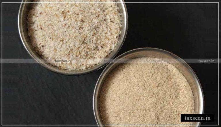 5% GST is applicable on Psyllium Husk Powder: AAR [Read Order]