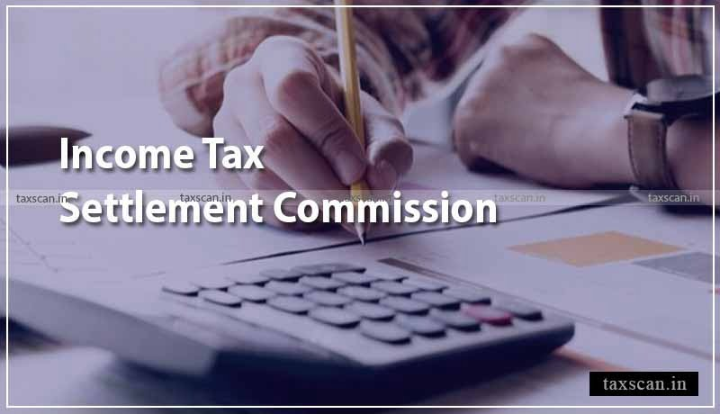 Settlement - Income Tax -Taxscan