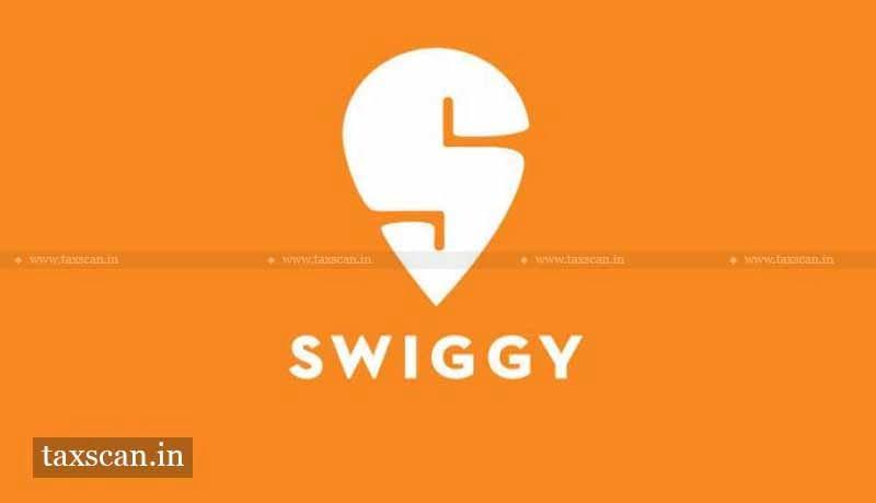 Swiggy - CCI - Taxscan