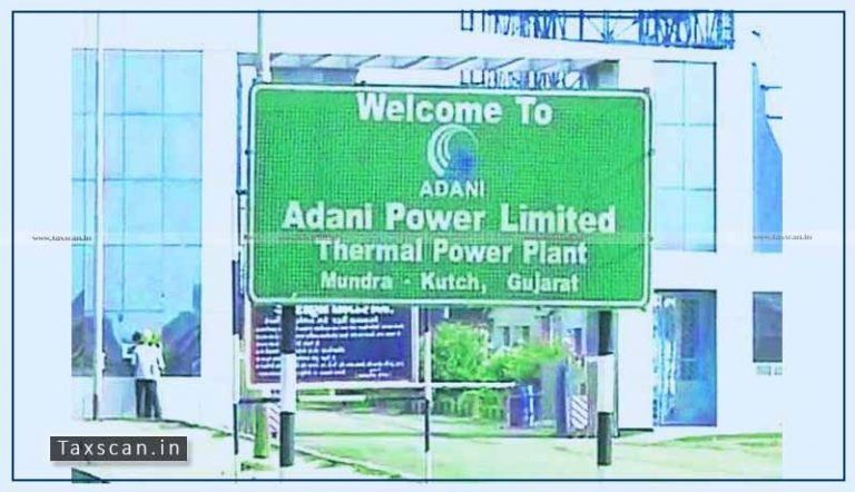 CESTAT set aside order of demand of Service Tax, Penalty and Interest against Adani Power [Read Order]