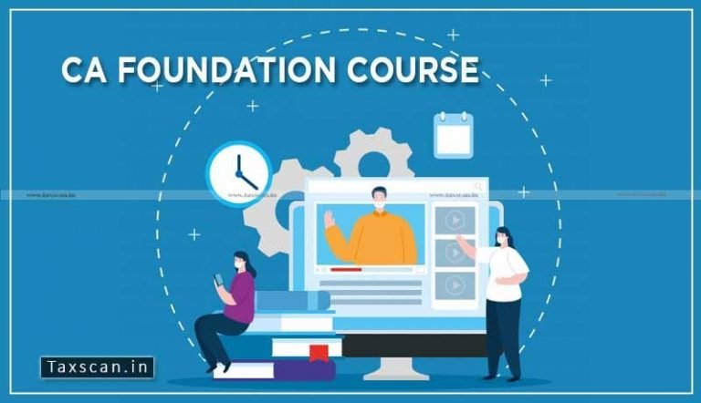 ICAI extends Time period for Registration in CA Foundation Course
