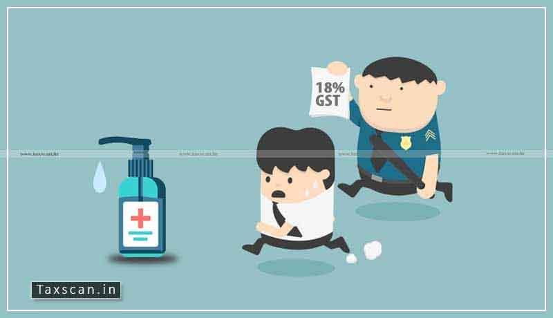 CBIC - GST - Hand Sanitizers - Taxscan