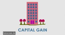 Capital-Gain - ITAT -Taxscan