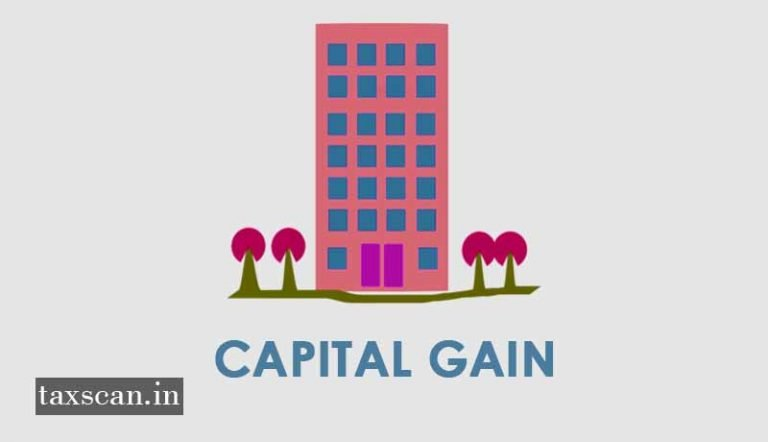 Capital Gain Tax payable in the absence of deposit in Capital Gain Account Scheme: ITAT [Read Order]