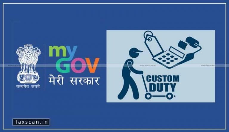 CBIC invites suggestions for Review of Customs Duty Exemption Notifications/Laws & Procedures at MyGov Innovate portal