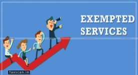 Exempted Services - AAR - Taxscan
