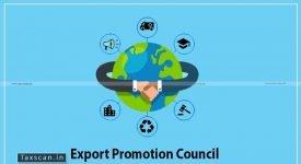 Export Promotion Council - MoU - ICAI - Taxscan