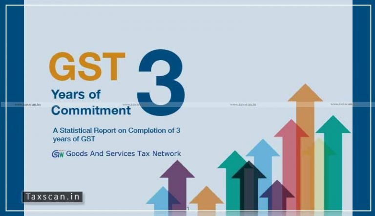 GSTN issues Statistical Report on 3 years of GST implementation [Read Report]