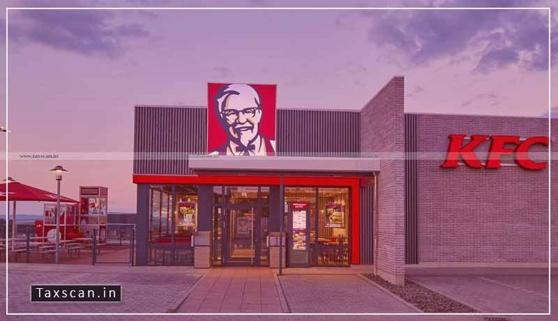 ITAT - Foreign assessee - KFC - Yum Restaurants - Taxscan