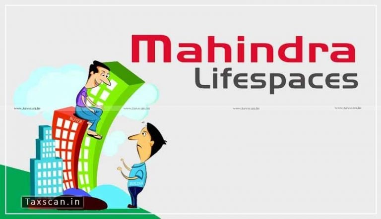 Mahindra Lifespace denied benefit of ITC to Flat Buyers under Project 'Avadi': NAA imposes Penalty and 18% Interest