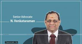 N Venkataraman - Taxscan