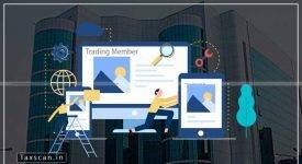 SEBI - SoP - Clearing Member - Trading Member - Taxscan