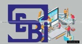 SEBI - regulatory requirements - Taxscan