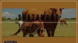 Shatamrut Chayavan - exempted Good - GST - AAR - Taxscan