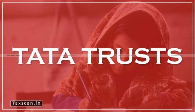 Major Relief to Tata Education and Development Trust for spending in Charitable objectives outside India: ITAT disallows CIT's demand of over 100 Cr [Read Order]